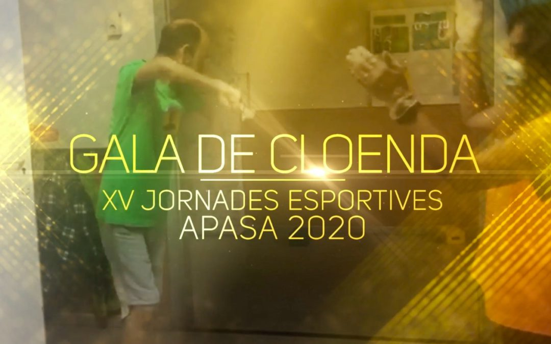 #ApasaTotAniràBé – #JornadesEsportives Gala de Cloenda 2020