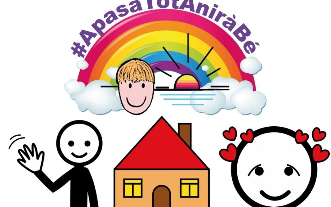 #ApasaTotAniràBé – Ja Tornen a Casa els Residents i Reobrim els Serveis Diürns
